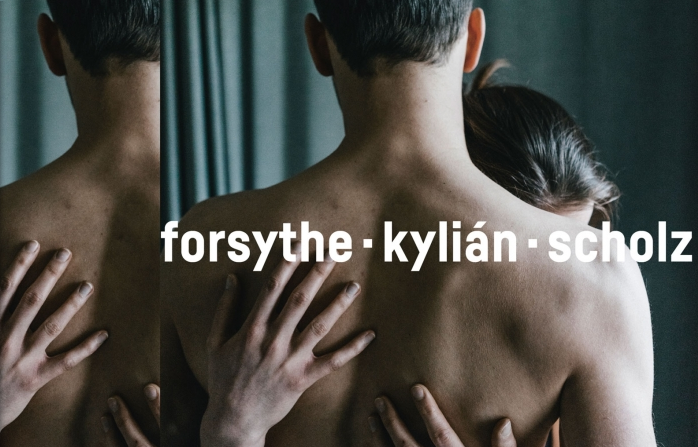 Forsythe - Kylián - Scholz