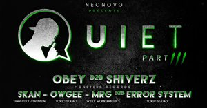 Quiet 3 : Obey B2B Shiverz