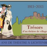 1913-2013 : trésors d'un théâtre de village