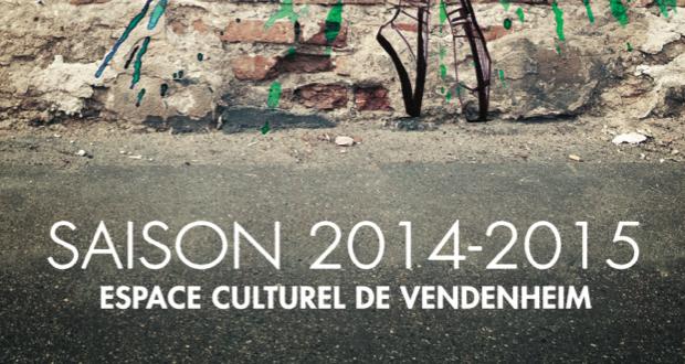 programme saison 2014 15 de l 39 espace culturel de vendenheim coze magazine l 39 agenda culturel. Black Bedroom Furniture Sets. Home Design Ideas