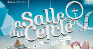 Programme Saison 2014/15 de la Salle du Cercle