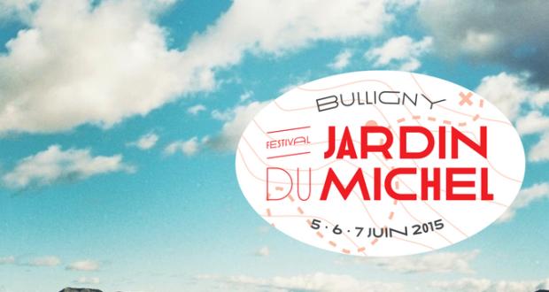 Jardin du michel 2015 premiers noms coze magazine l for Jardin du michel 2015 programmation