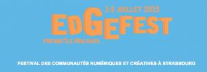 EdgeFest 2015  – Du 1er au 5 juillet, à la presqu'île André Malraux et au Shadok.