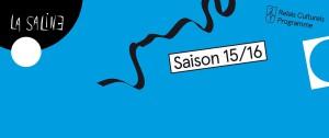 Programme Saison 2015/16 de La Saline