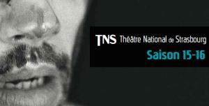 Programme Saison 2015/16 du Théâtre National de Strasbourg