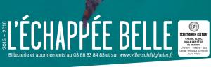 Programme Saison 2015/16 de «L'ECHAPPEE BELLE» (Schiltigheim)