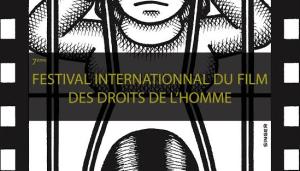 Festival International du Film des Droits de l'Homme d'Alsace ( 7ème édition) – Du 13 au 25 novembre 2015