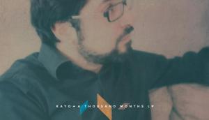 «A Thousand Months LP» le nouvel album de Kayo