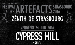 Cypress Hill de retour au Festival des Artefacts le vendredi 24 juin 2016 au Zénith de Strasbourg