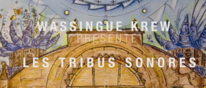Vidéo : Les Tribus Sonores # 2 – Wessingue Krew.