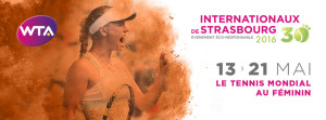 Internationaux de Strasbourg – du 13 au 21 Mai 2016
