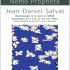 Nemo Propheta de Jean-Daniel Salvat accompagné des sculptures de Till Augustin