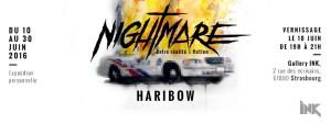 Haribow «Nightmare : entre réalité et fiction»