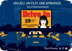 Out of Cinema #1 : Drive in à Mulhouse