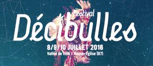 Festival Décibulles 2016 – Aftermovie