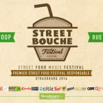 STREET BOUCHE, le premier Street Food Music Festival Responsable !