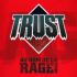 Trust_Au_Nom_De_La_Rage_Tour
