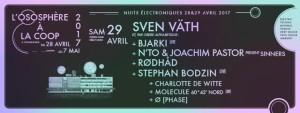 Ososphere : Sven Väth + Stephan Bodzin + Rødhåd + … le samedi 29 avril à La Coop de Strasbourg