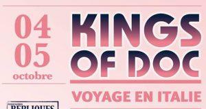 Pour la rentrée, Kings of Doc part en road-trip ... de l'autre côté des Alpes ! Ils vous donnent rendez-vous les 4 et 5 octobre, au cinéma Star de Strasbourg.