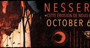 Itawak Records, label DIY dédié au hardcore-punk-noise-screamo et basé sur l'échange de compétences, est fier de nous annoncer la sortie du nouvel album de Nesseria, « Cette érosion de nous-mêmes » le 6 octobre prochain.