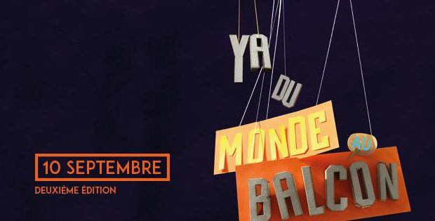 La 2ème édition du festival Y a Du Monde Au Balcon aura lieu le dimanche 10 septembre !