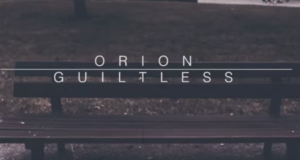 Clip : Guiltless - Orion