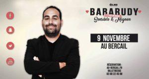 Après avoir joué son spectacle pendant 2 ans en France, à Marseille et à Paris au Théâtre du Gymnase, et fait les premières parties d'Ahmed Sylla, Camille Lellouche, Kyan Khojandi entre autres, Babarudy débarque, pour la première fois, à Strasbourg, le 9 novembre, au Bercail !