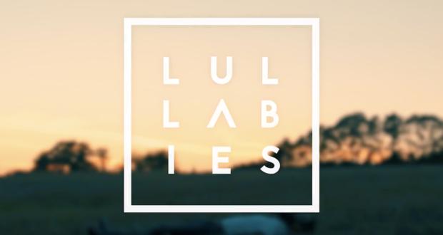 Clip : Lullabies - Shelter