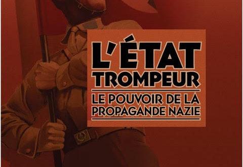 L'Etat trompeur, le pouvoir de la propagande nazie