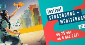 Cette année, le Festival Strasbourg-Méditerranée fête ses 10 ans, du 25 novembre au 9 décembre, avec plus de 90 manifestations.