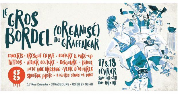 """Comme chaque année, l'hôtel Graffalgar s'associe à Strasbourg mon amour et propose, pour l'occasion, deux jours de """"gros bordel"""", les samedi 17 et dimanche 18 février"""