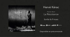 De la poésie chantée, de la chanson française rock à texte, du néoromantisme ! Après des débuts parisiens au milieu des années 2000, un premier EP et une période loin des devants de la scène, Hervé Kérac revient avec son premier album « La Résistance », disponible dès le 9 mars.