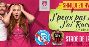Ce samedi, 28 avril, se tiendra, à l'occasion de la rencontre RC Strasbourg Alsace vs OGC Nice, la 5ème édition de la grande fête « J'peux pas ! J'ai Racing… ».