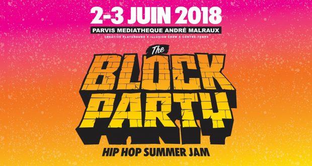 La Block Party est de retour sur le parvis de la Médiathèque Malraux les 2 et 3 juin pour une nouvelle édition qui promet déjà d'envoyer du lourd !