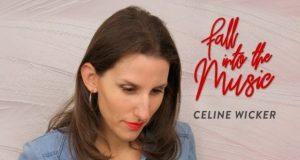 Auteur-compositeur-interprète strasbourgeoise, Céline Wicker présentera le 25 mai son second album « Fall Into the Music », réalisé en collaboration avec Pascal Bantz et ses musiciens.