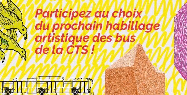 Vous avez toujours rêvé d'avoir votre mot à dire ? C'est le moment ! Jusqu'au 10 juillet, la CTS vous invite à voter pour l'habillage artistique que vous préférez pour ses nouveaux bus !