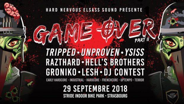 Après une première édition à Colmar en 2017, l'équipe d'Hard Nervous Elsass Sound s'apprête à investir la capitale Alsacienne avec la seconde étape du concept de soirées mêlant musique Hardcore et jeux vidéos, « Game Over », le samedi 29 septembre au Stride Indoor Bike Park.