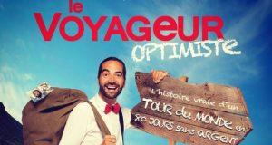 L'histoire vraie d'un tour du monde en 80 jours sans un centime : c'est ce que Muammer Yilmaz vous propose de découvrir avec son spectacle « Le Voyageur Optimiste ».