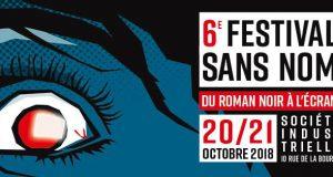 Les 20 et 21 octobre se déroulera la 6ème édition du Festival Sans Nom, le salon du polar de Mulhouse. Il présentera, cette année, une trentaine d'auteurs du monde du noir, romans et BD.
