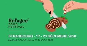 Du 17 au 23 décembre, rendez-vous Place Kléber à Strasbourg pour la 3e édition du Refugee Food Festival. Au cœur du Village du Partage du marché de Noël, un chalet proposera des plats originaux de chefs réfugiés pour vous faire découvrir les délices d'ailleurs.