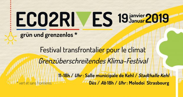 L'association Zéro Déchet Strasbourg et la ville de Kehl organisent, pour la première fois, un festival pour le climat dans le cadre de la semaine franco-allemande de la transition énergétique (17 au 27 janvier). L'événement Eco2 Rives – grün und grenzenlos - se déroulera le 19 janvier.
