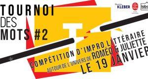 À l'occasion de la Nuit de la Lecture, qui se tiendra le 19 janvier, le Tournoi des Mots vous invite à sa sélection régionale, à la Librairie Kléber de Strasbourg. L'événement se déroulera de 15h à 18h et s'articulera autour de l'œuvre Roméo et Juliette de William Shakespeare.