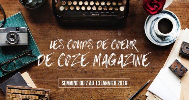 L'Alsace bouge, elle ne manque pas d'idées sortie et d'évènements. En 2019, on ne change pas les bonnes habitudes, on va vous le prouver avec nos coups de coeur hebdomadaires ! Faites le plein de culture avec Coze Magazine. Bonne année!
