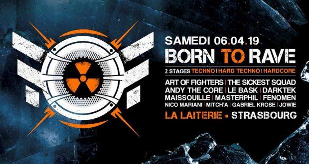 La tournée Born To Rave revient déchaîner Strasbourg avec une soirée exceptionnelle le 6 avril à La Laiterie à Strasbourg… Rafales de BPM en prévision !