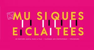 Après une première édition riche en découvertes et en émotions, Musiques Éclatées est de retour le 30 mars avec un nouveau parcours musical permettant d'entrevoir toute la vitalité et l'énergie des ensembles musicaux strasbourgeois à travers 10 concerts gratuits dans le centre-ville de la capitale alsacienne.