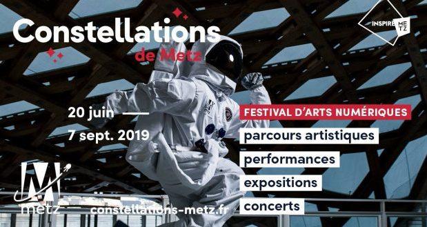 Depuis 3 ans maintenant, la ville de Metz s'anime tout l'été à l'occasion du festival Constellations. Pour l'édition 2019, qui continue jusqu'au 7 septembre, le festival a présenté une programmation artistique renouvelée et audacieuse.