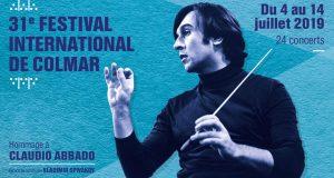 Pour sa 31e édition qui se tiendra du 4 au 14 juillet, le Festival International de Colmar rendra hommage à Claudio Abbado (1933-2014), sous la direction artistique de Vladimir Spivakov.