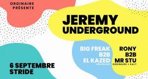 Pour débuter la saison, et en mettre plein les oreilles aux strasbourgeois dès la rentrée, l'association Ordinaire n'a pas fait les choses à moitié et a convié l'incontournable Jeremy Underground pour une soirée exceptionnelle au Stride Indoor Bike Park le 6 septembre !