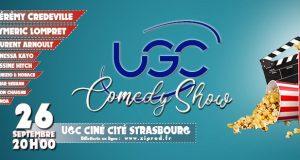 Le 26 septembre, l'UGC Ciné Cité de Strasbourg se transformera, le temps d'une soirée, en comedy show. Organisé par l'association culturelle Ziprod, l'événement accueillera de nombreux humoristes pour une soirée inoubliable !