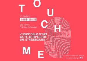 image - TOUCH ME - Biennale d'art contemporain de Strasbourg